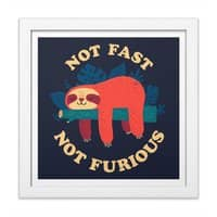 Not Fast, Not Furious - white-square-framed-print - small view