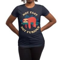 Not Fast, Not Furious - womens-regular-tee - small view