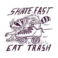 SKATE FAST EAT TRASH - small view