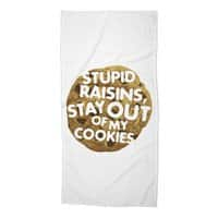 Stupid raisins, stay out of my cookies - beach-towel - small view