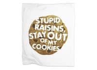 Stupid raisins, stay out of my cookies - blanket - small view