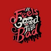 Good to be Bad - small view