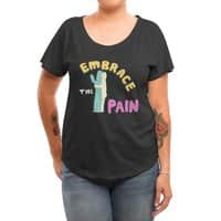 Embrace The Pain - womens-dolman - small view