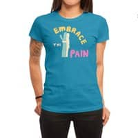 Embrace The Pain - womens-regular-tee - small view