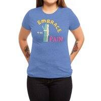 Embrace The Pain - womens-triblend-tee - small view